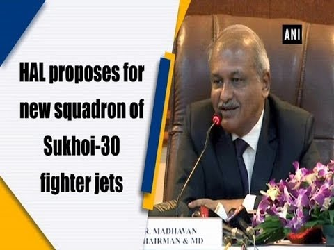 HAL proposes for new squadron of Sukhoi-30 fighter jets - ANI News