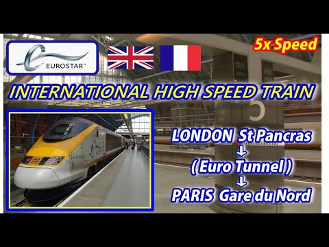 5x EUROSTAR☆ / LONDON St Pancras → PARIS Gare du Nord (Passenger's View)