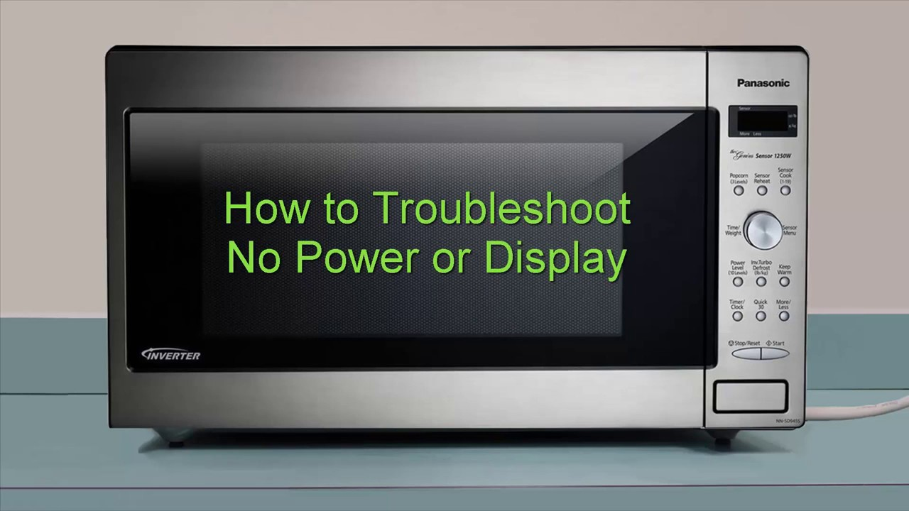 panasonic microwave how to troubleshoot no power or display hd