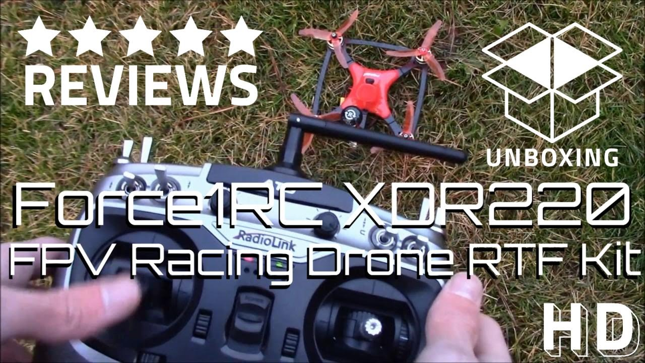 FPV Racing Drone RTF Kit Review | Force1RC DYS XDR220 Quadcopter ...