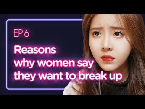 Reasons why women say they want to break up | Love Playlist | Season1 - EP.06