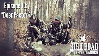 "Ohio Whitetail Hunting - ""Deer Factor"""