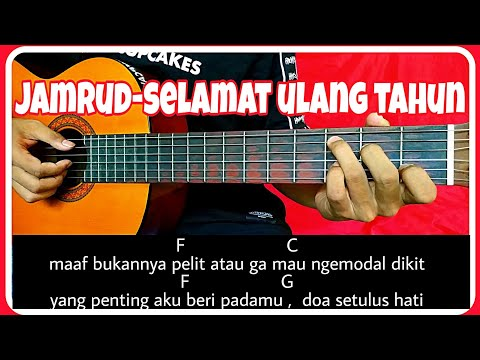 Chord Gitar (JAMRUD-SELAMAT ULANG TAHUN) Petikan
