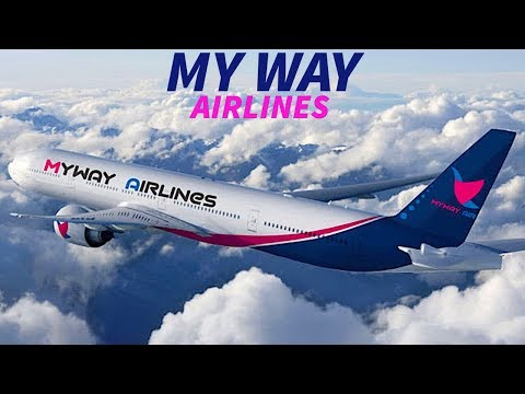 Introducing MY WAY AIRLINES