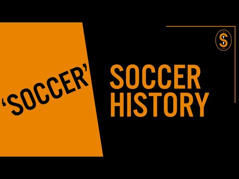 History Of The Word 'Soccer'
