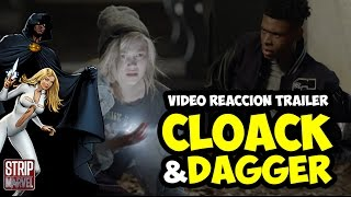 Tráiler de CLOAK & DAGGER (Video-reacción) | Strip Marvel