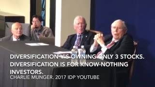 Charlie Munger -Diversification V's Owning 3 stocks. 'Diversification for Idiots & Know Nothing's'