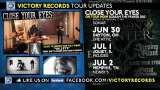 CLOSE YOUR EYES On Tour Now (Scream The Prayer 2012)