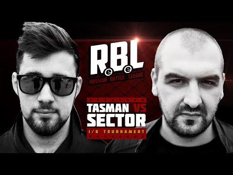RBL: SECTOR VS TASMAN (1/8, RUSSIAN BATTLE LEAGUE)