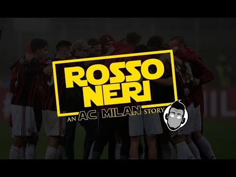 ROSSONERI An AC MILAN Story / Motivational Video
