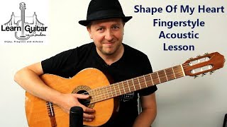 Shape Of My Heart - Definitve Guitar Lesson - Sting - With TAB - Drue James Video