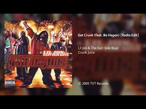 Lil Jon & The East Side Boyz - Get Crunk (feat. Bo Hagon) [Radio Edit]