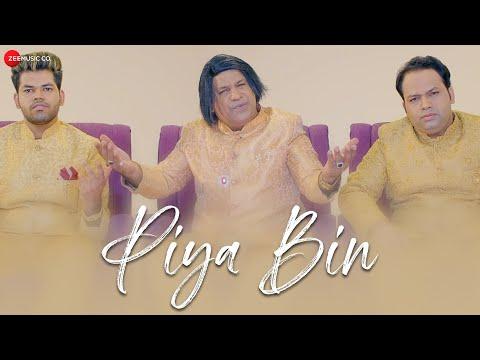 Piya Bin - Official Music Video | Qutbi Brothers & Idris Qutbi | Arshad & Adnan Qutbi