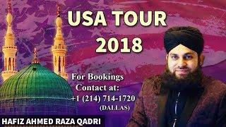 Hafiz Ahmed Raza Qadri - USA TOUR 2018