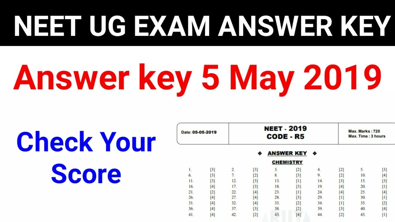 NEET UG exam 5 May 2019 official Answer key / Minimum Marks to get govt  college Exact cutoff