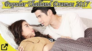 Video Top 50 Popular Thailand Dramas 2017 download MP3, 3GP, MP4, WEBM, AVI, FLV September 2018