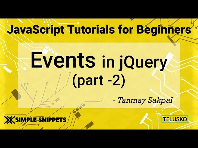 #40 Events in JQuery Part 2