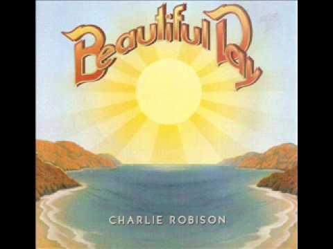 Charlie Robison ~  Feelin' Good