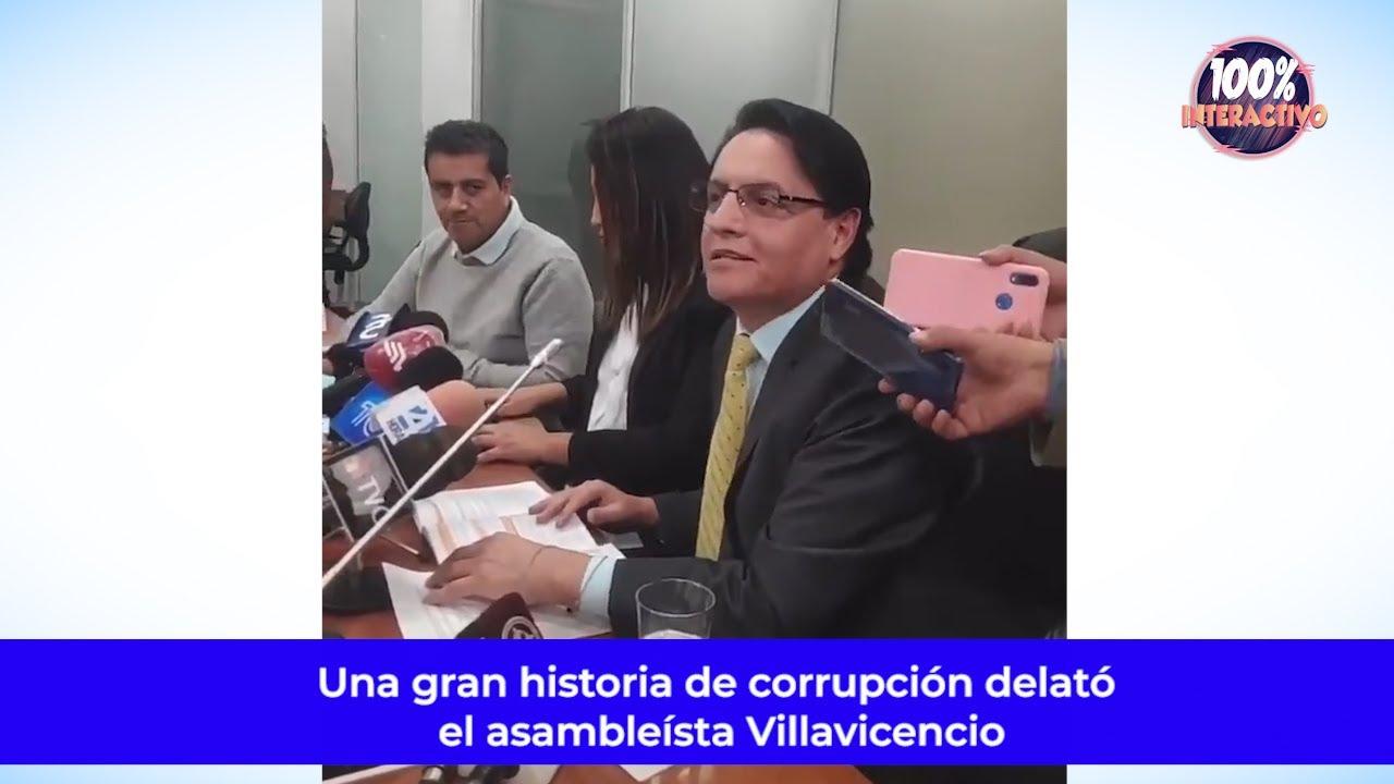 Una gran historia de corrupción delató el asambleísta Villavicencio