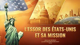 Documentaire en français | L'essor des États-Unis et sa mission