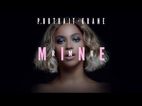 Beyoncé - Mine (ft. Drake) (Portrait+Krane Rmx)