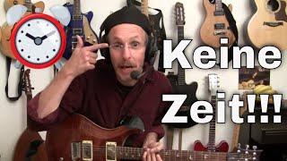 Keine Zeit zum Gitarre Üben, berufstätig?? - 3 nützliche Tipps!