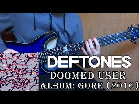 Deftones - Doomed User (Guitar Cover + TAB by Godspeedy)