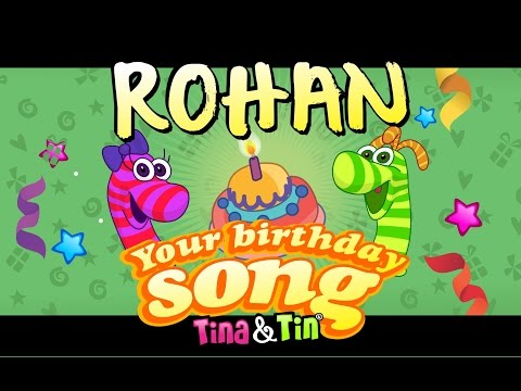 Tina&Tin Happy Birthday ROHAN 🤴🏻 (Personalized Songs For Kids)  🙌