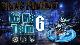 BangBang  - Black Panther Ác Ma Trảm Lv6