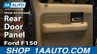 How To Remove Install Rear Door Panel 2004-08 Ford F150