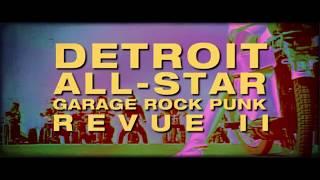 The Detroit All-Star Garage Rock Punk Revue II