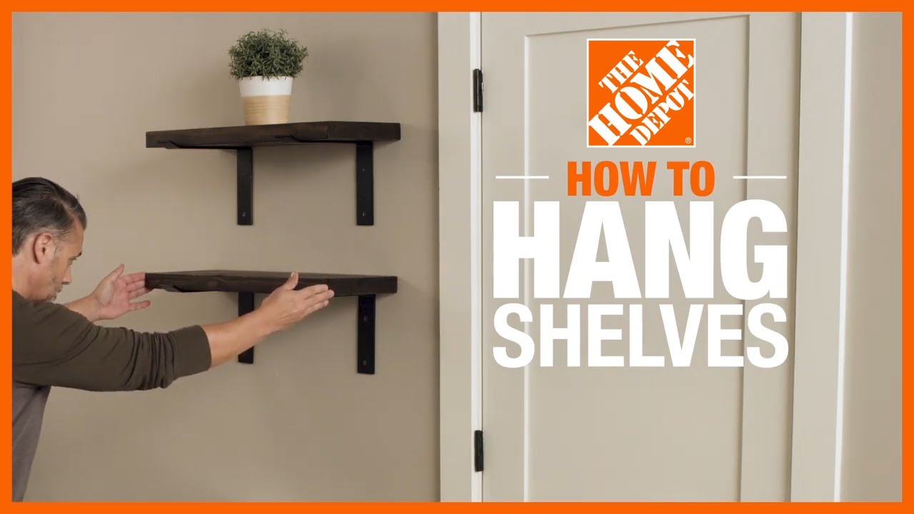 How To Hang Shelves The Home Depot