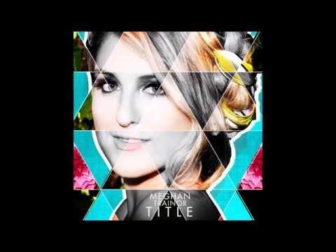 Meghan Trainor-TITLE full album
