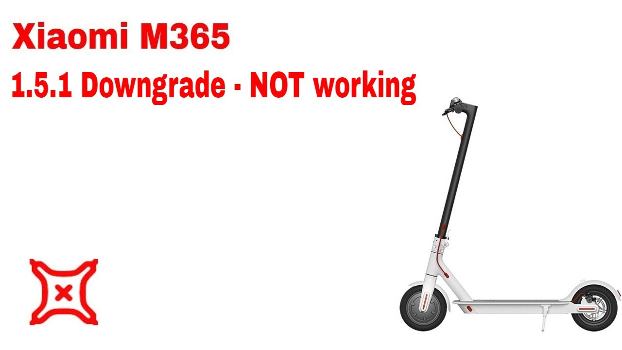 Don't upgrade your #Xiaomi #M365 scooter to 1 5 1  Downgrade might not be  possible!