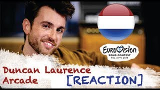 |Eurovision 2019| The Netherlands [REACTION] - Duncan Laurence / Arcade -