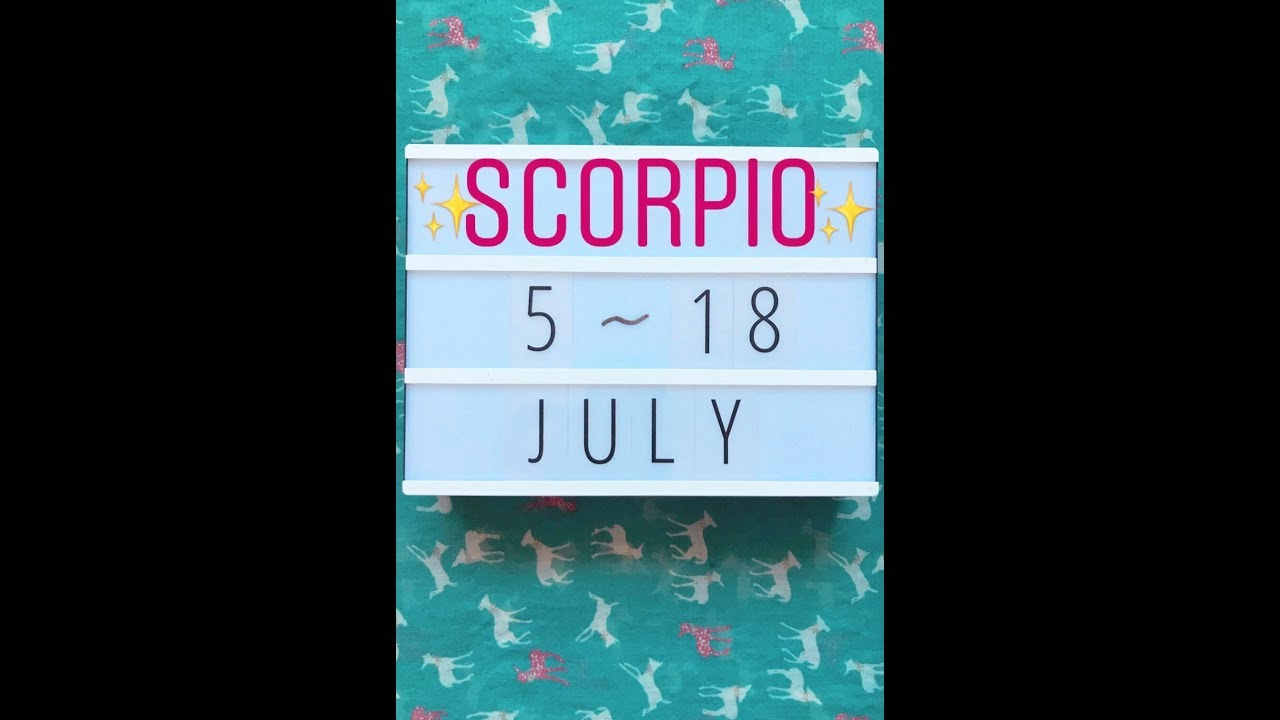 Scorpio YOUR SOUL IS CALLING- LISTEN!! 5th to 18th July Intuitive Tarot  Reading