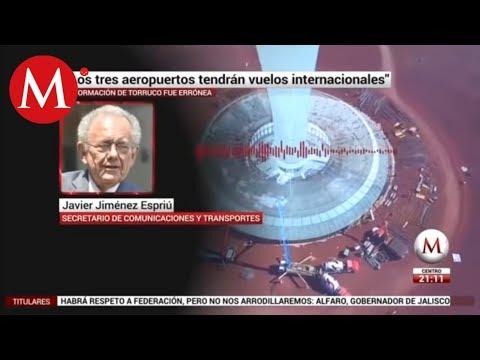 Los tres aeropuertos tendrán vuelos internacionales, Javier Jiménez Espriú