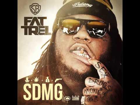 Fat Trel - Going Crazy (SDMG)