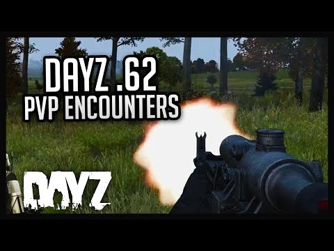 DayZ .62 PvP Encounters!