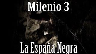 Milenio 3 - La España Negra
