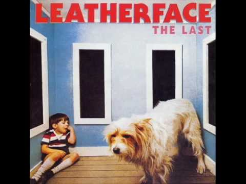 Leatherface  - Shipyards