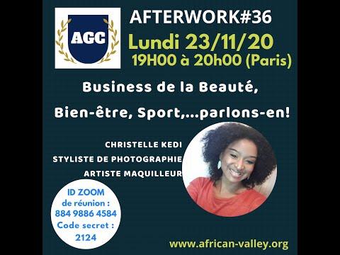 AFTERWORK#36 - Avec Christelle KEDI - le business de la beauté, du sport et du Bien-être
