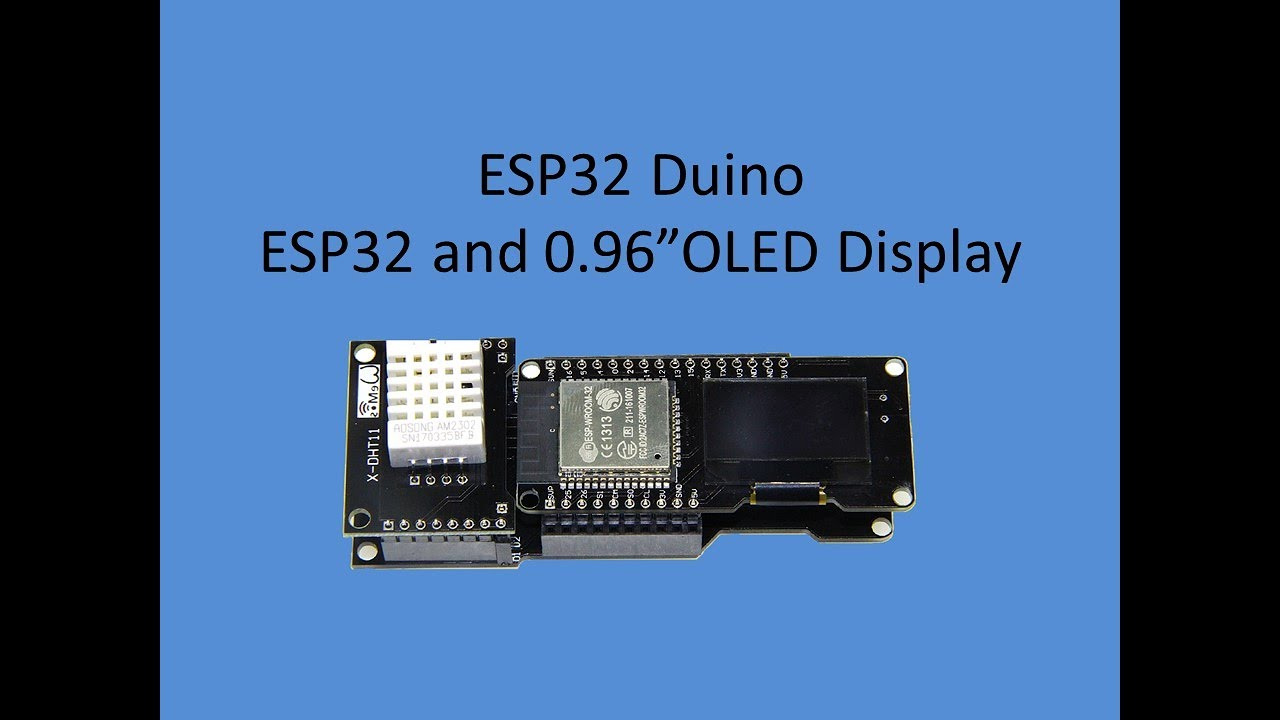 Tech Note 041 - ESP32 X1 board with 0 96