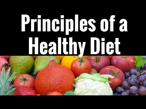 Principles of a Healthy Diet