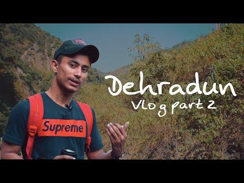 Dehradun Video Blog Part 2 || Gaurav Ghummakad || Dehradun Video Blog || Indian Beautiful city