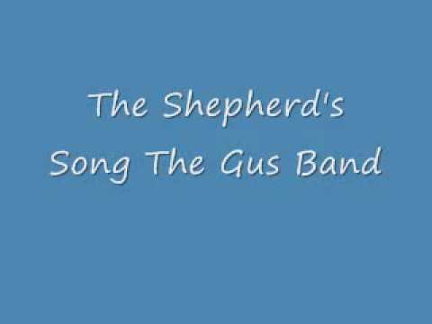 The Shepherd's Song The Gus Band