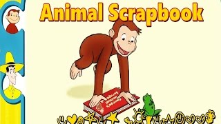 curious george animal scrapbook learn animals full episode hd