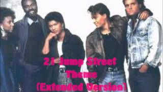 21 Jump Street Theme (Extended Version)