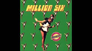 Million Six -
