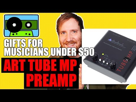 Gifts for Musicians Under $50: ART Tube MP Preamp   424recording.com